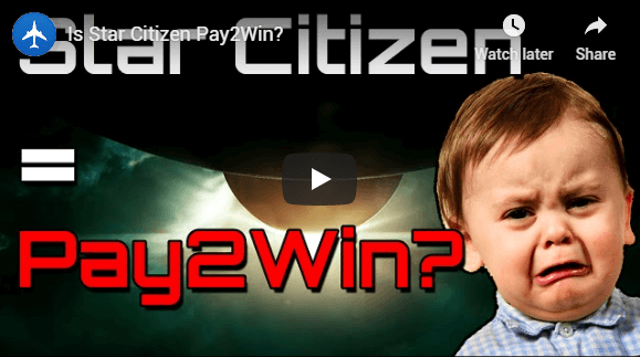 Star Citizen Pay to Win Youtube Video